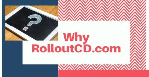 Why RolloutCD was built ?